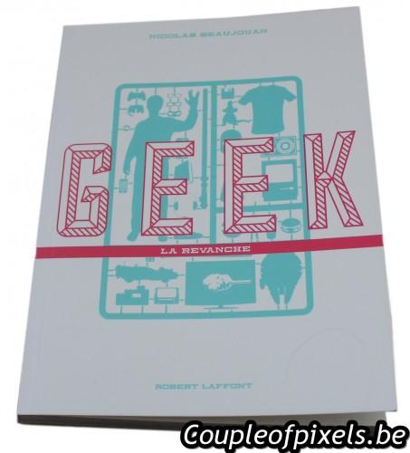 geek la revanche,nicolas beaujouan,livre,critique