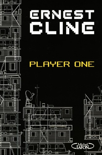 Ready Player One, Ernest Cline, version française