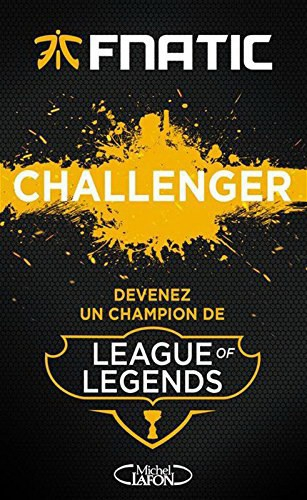 fnatic,challenger,league of legends,michel lafon,avis