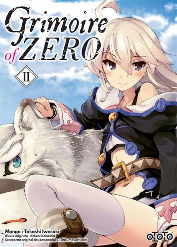 avis,critique,manga,ototo,grimoire of zero,tome 1,tome 2